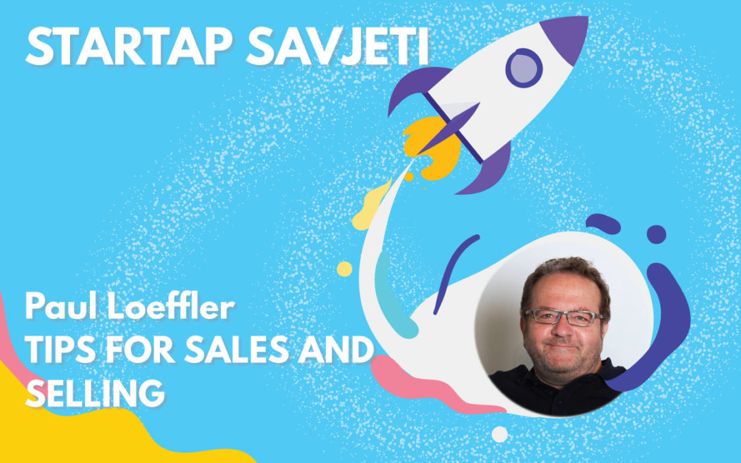 STARTAP SAVJETI: Tips for Sales and Selling