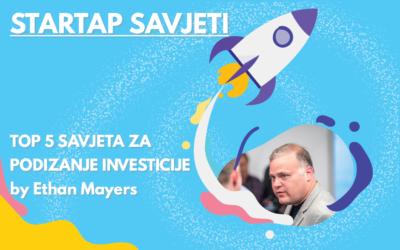 STARTAP SAVJETI: Top 5 savjeta za podizanje investicije