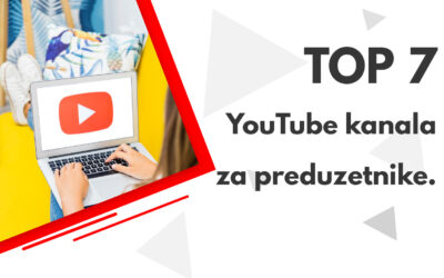 Top 7 YouTube kanala za preduzetnike