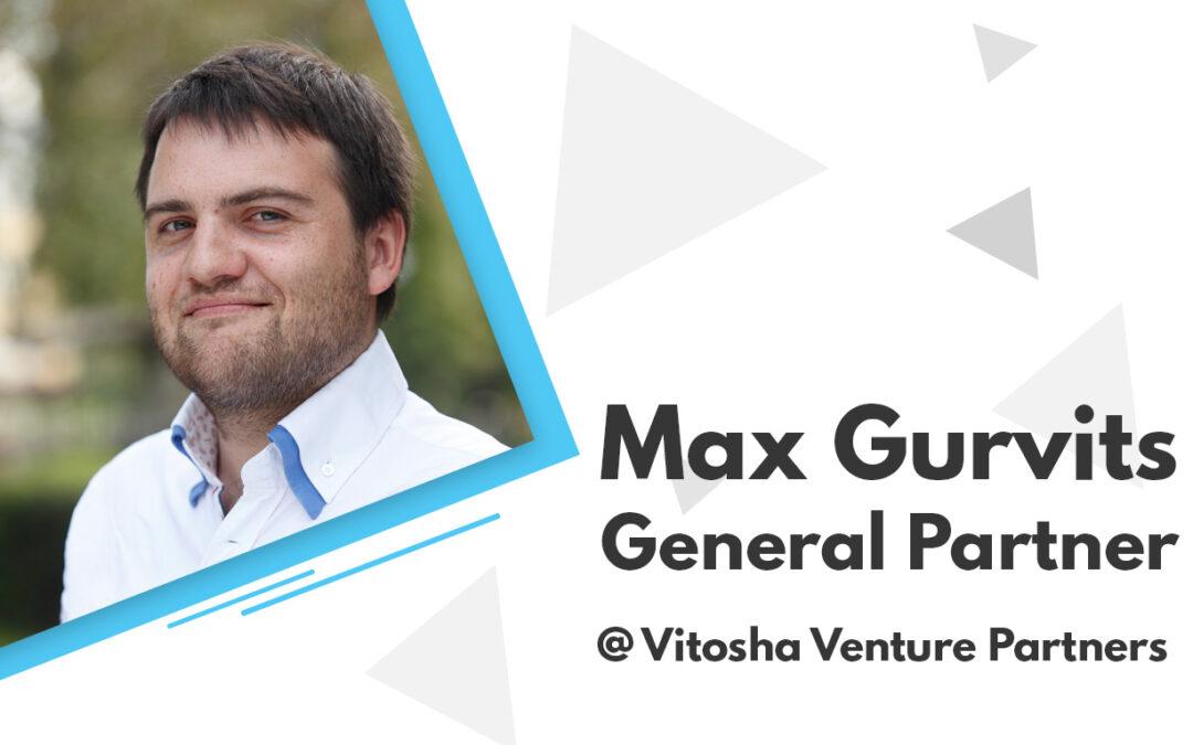 Intervju: Max Gurvits- Vitosha Venture Partners